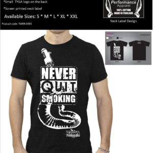 TYGA T-Shirt -Never quit smoking- schwarz,  Größen: S – XXL